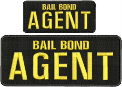 Bail Bond Agent embroidery patches 4x10 and 2.5x6 hook yellow letters