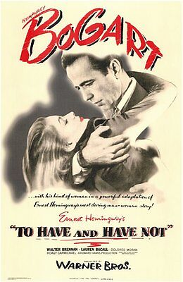 TO HAVE AND HAVE NOT Movie Promo POSTER Humphrey Bogart Lauren Bacall