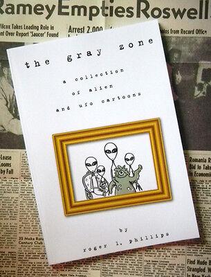 The Gray Zone Alien & UFO Cartoon Book NEW!