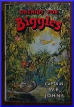 o.n.o ORCHIDS FOR BIGGLES  by W.E. Johns  1st edition Northam Northam Area Preview