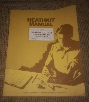 Old Heathkit Manual Io-4235 35 Mhz Dual Trace Oscilloscope Assembly Manual Book