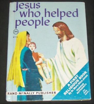 Jesus Who Helped People First Religious Book 1964 Rand Mcnally  8113