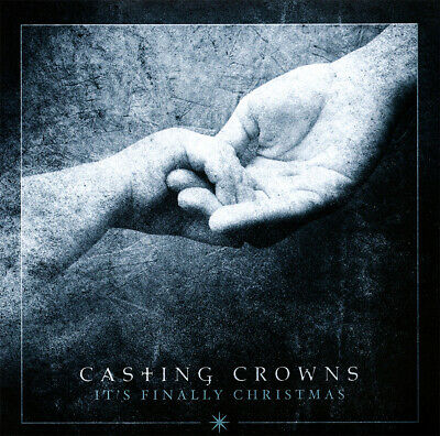 Casting Crowns • It's Finally Christmas CD 2017  Beach Street Records •• NEW •• ()