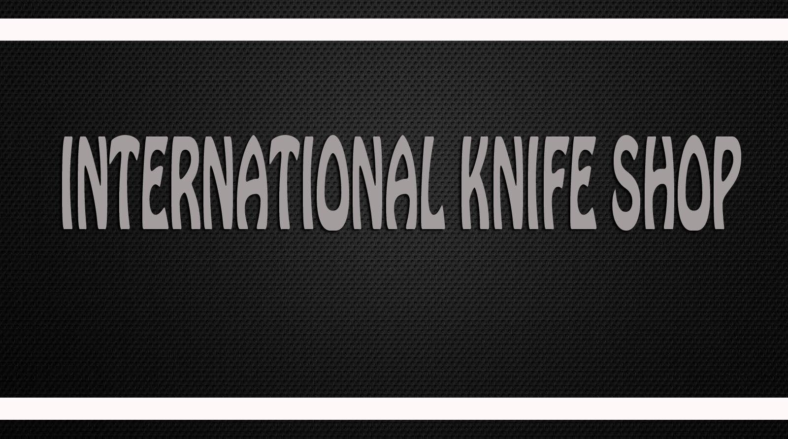 international knife Shop