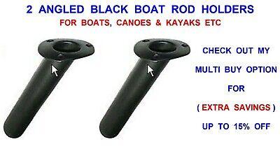 2 BLACK ANGLED BOAT ROD HOLDERS CANOE KAYAK SEA FISHING BOAT ROD HOLDER ROD REST