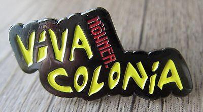 HÖHNER - Viva Colonia - Pin / Karneval Köln 2016
