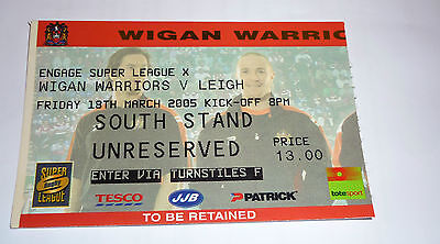 WIGAN WARRIORS v LEIGH 18th MARCH 2005 TICKET