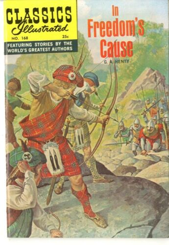 Classics Illustrated   #168   Original   1970   VF+   In Freedom's Cause cover