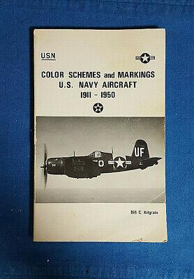 VINTAGE Color Schemes & Markings U.S. Navy Aircraft 1911-1950 by B Kilgrain 1973](Navy Color Scheme)