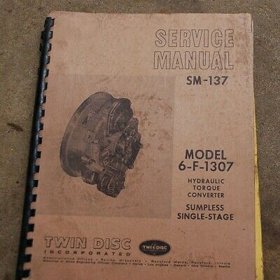 Twin Disc 6-f-1307 Torque Converter Transmission Repair Service Manual Overhaul