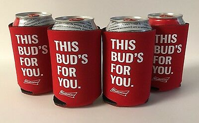 Budweiser Beer THIS BUD'S FOR YOU. Koozie Fits 12 oz Cans Bottles (4) ~ NEW & FS