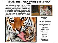 BEAUTIFUL SAVE THE TIGER MOUSE MAT