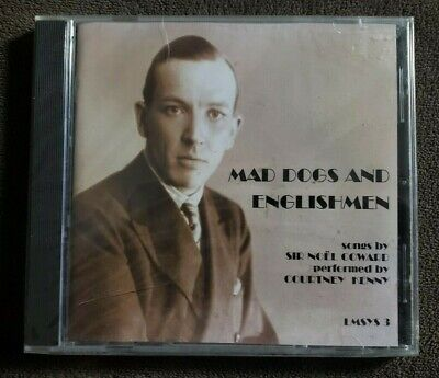Mad Dogs and Englishmen-Songs by Sir Noel Coward performed by Courtney Kenny NEW ()