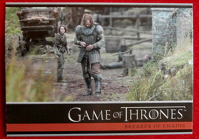 GAME OF THRONES - Season 4 - Card #07 - BREAKER OF CHAINS A - Rittenhouse 2015