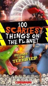 100 Scariest Things on the Planet (100 Most...) *New*