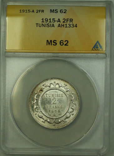 1915-A Tunisia AH1334 2 Francs Coin ANACS MS 62 KM#239