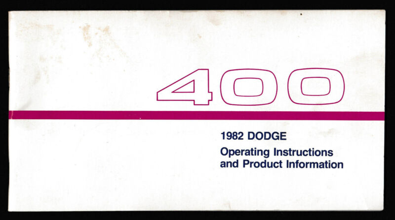 1982 DODGE 400 Operating Instructions and Product Information Manual