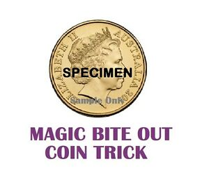 MAGIC TRICK BITE OUT DOLLAR COIN - AUS. VERSION