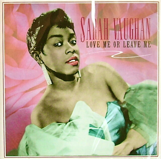 Sarah Vaughan - Love Me or Leave Me ...... NEW/SEALED CD