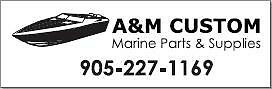 Powerboat & trailer parts, and accessories by A&M Custom.