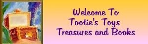 TOOTIES TOYS TREASURES and BOOKS