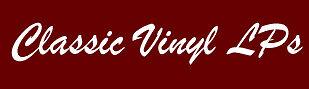 Classic Vinyl LPs