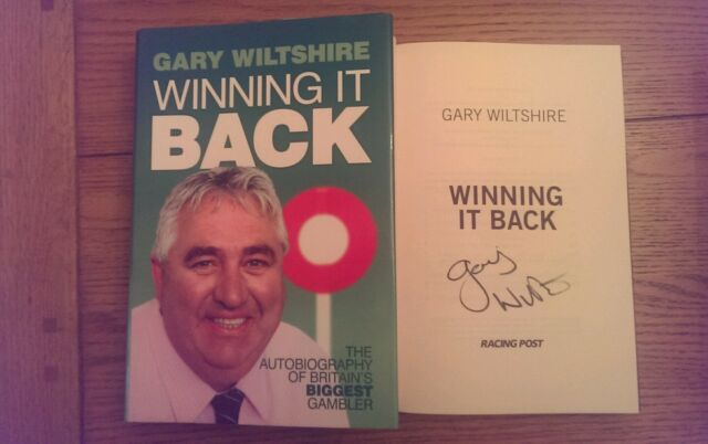 Winning it Back Autobiography Britain's Biggest Gambler SIGNED Gary  Wiltshire *