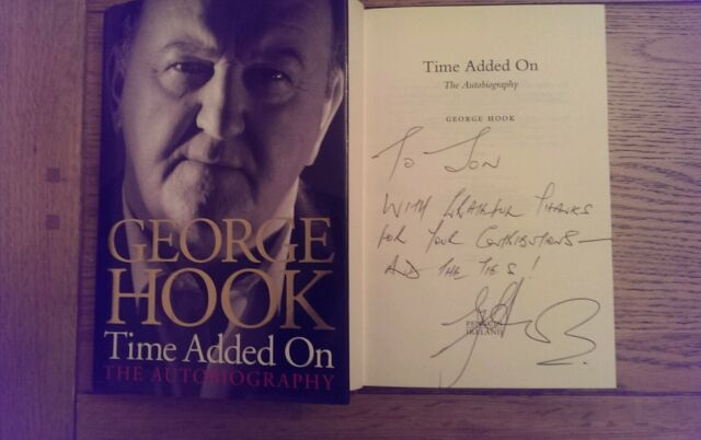 Time Added On The Autobiography SIGNED George Hook HB Book 2005 1st Edition