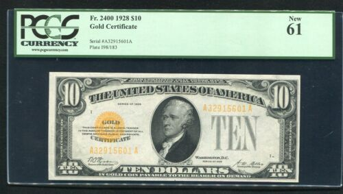 FR. 2400 1928 $10 TEN DOLLARS GOLD CERTIFICATE CURRENCY NOTE PCGS UNC-61