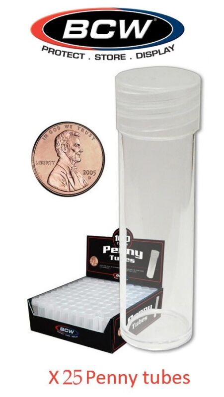 25 BCW Round Tubes For Penny Cents Coins Clear Plastic Cent Storage Screw On Cap