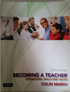Becoming a Teacher - Knowledge, Skills and Issues 5th Ed. Narre Warren Casey Area Preview