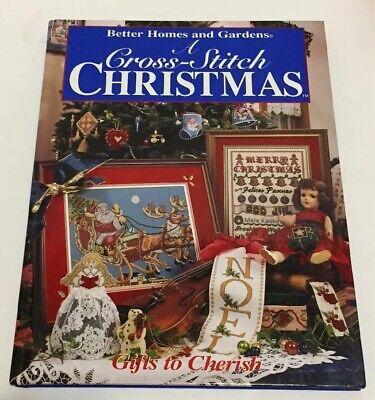 A Cross Stitch Christmas GIFTS TO CHERISH Better Homes and Gardens Patterns