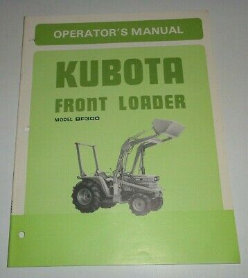 Kubota Bf300 Loader Fits B8200 Tractors Operators Owners Parts Manual Original