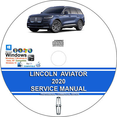 Lincoln Aviator 2020 Factory Workshop Service Repair Manual + Wiring on CD