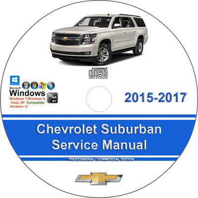 Chevrolet Suburban 2015 2016 2017 Factory Workshop Service Repair Manual ()