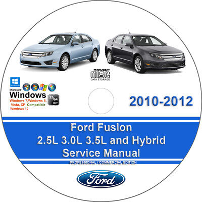 Ford Fusion 2.5L 3.0L 3.5L and Hybrid 2010-2012 Factory Workshop Service Manual