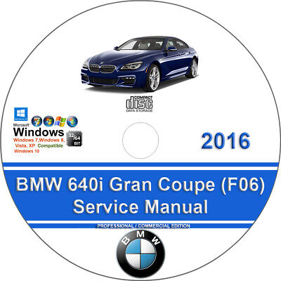 BMW 640i 2016 Gran Coupe Factory Workshop Service Repair Manual on CD