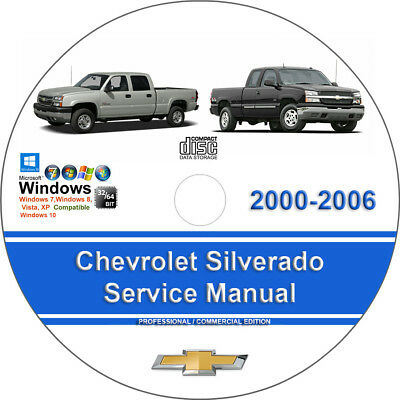 Chevrolet Silverado 2000 2001 2002 2003 2004 2005 2006 Service Repair Manual