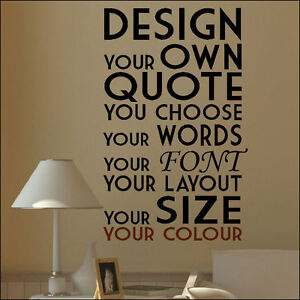 Extra Large Create Your Own Custom Wall Quote Design