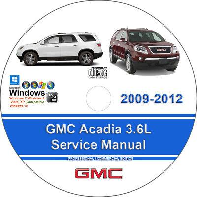 Gmc Acadia 2009 2010 2011 2012 3 6L  Factory Workshop Service Repair Manual