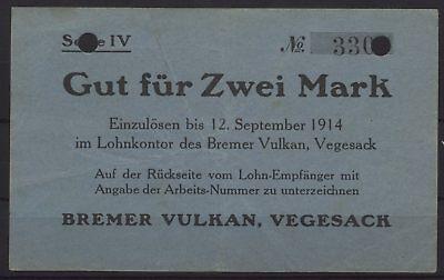 [18771] - NOTGELD VEGESACK, Bremer Vulkan, 2 Mark, -12.09.1914, Dießner 412.8E (