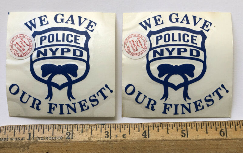 Lot 2 NYPD Decal Sticker New York Police Officer Department We Gave Our Finest