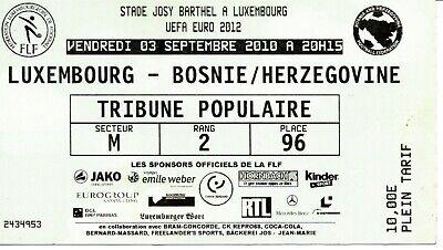 Ticket: Luxembourg - Bosnie Herzegovine UEFA qual EURO 12 (3-9-10)