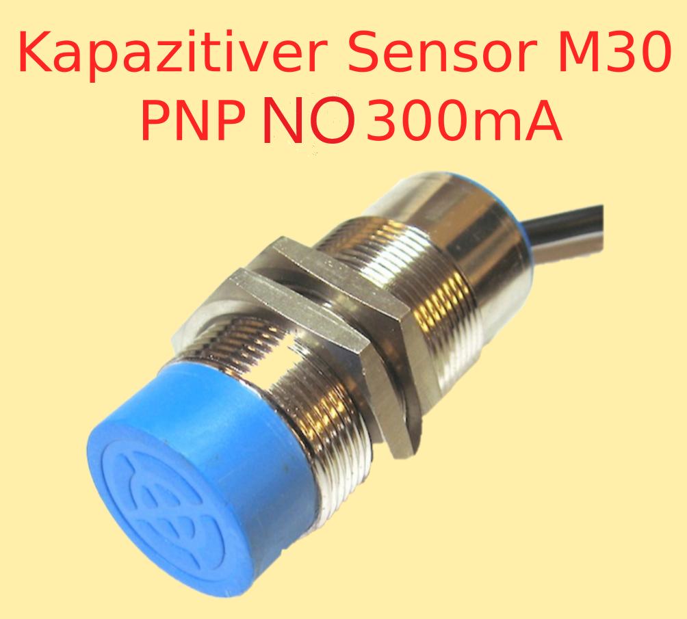 Kapazitiver Näherungs Sensor Ø 30 mm 6-36 Volt Bis 25mm Distanz NO PNP 300mA