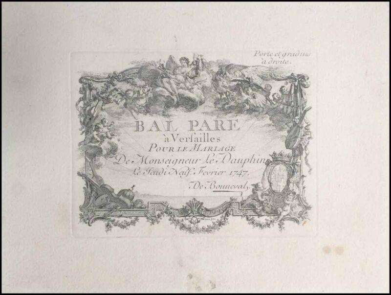 VERSAILLES: Original 1747 Invitation to Ball celebrating Dauphin
