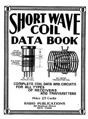 Shortwave Coil Data Book - Vintage Radio Info - CD