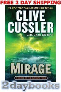Mirage (The Oregon Files) by Clive Cussler, Jack Du Brul (Hardcover) 0399158081