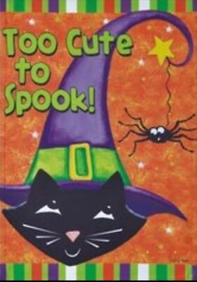 """NEW HALLOWEEN TOO CUTE TO SPOOK GARDEN FLAG 12.5"""" x 18"""" Double sided VERY CUTE"""