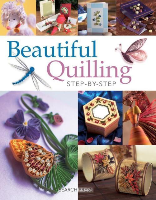NEW Beautiful Quilling Step-by-Step By Diane Boden-Crane Paperback Free Shipping