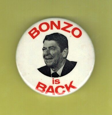 Ronald Reagan - Bonzo Is Back - 1980 anti-Reagan Button / Pinback